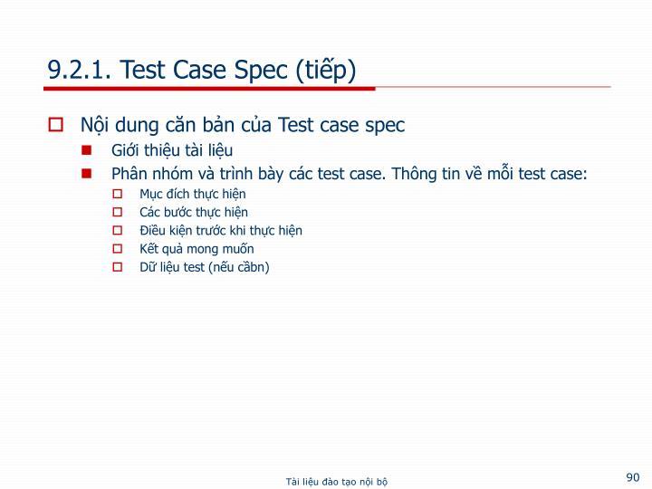 9.2.1. Test Case Spec (tiếp)