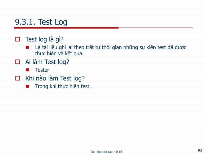 9.3.1. Test Log