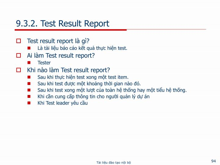 9.3.2. Test Result Report
