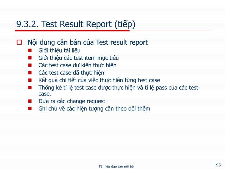 9.3.2. Test Result Report (tiếp)