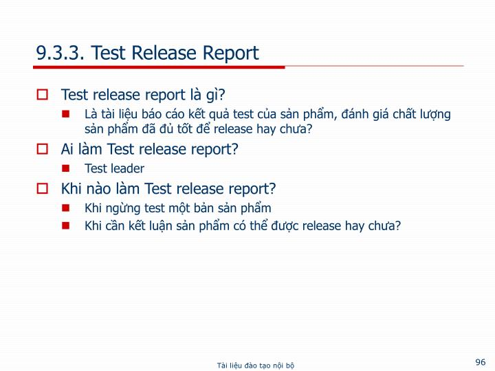 9.3.3. Test Release Report