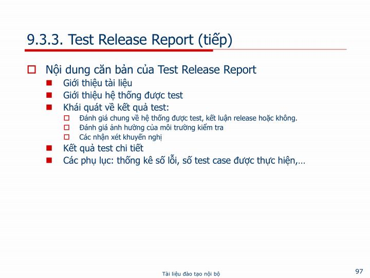 9.3.3. Test Release Report (tiếp)