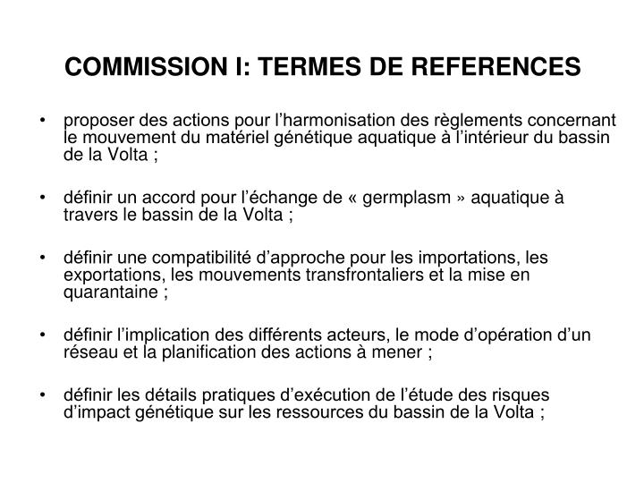 COMMISSION I: TERMES DE REFERENCES