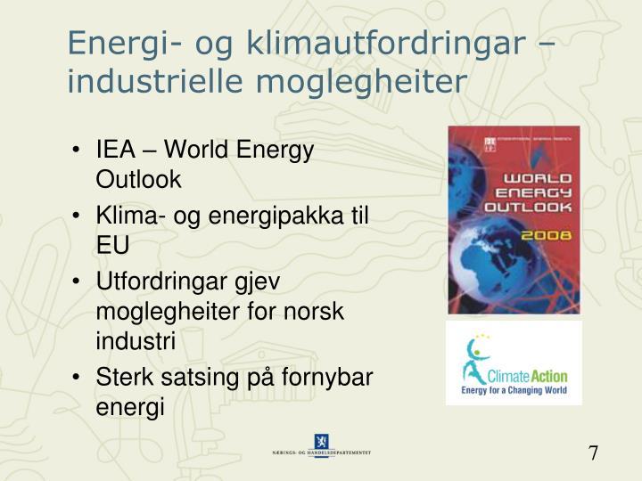Energi- og klimautfordringar – industrielle moglegheiter