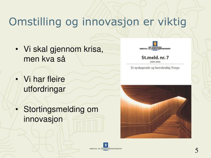 Omstilling og innovasjon er viktig