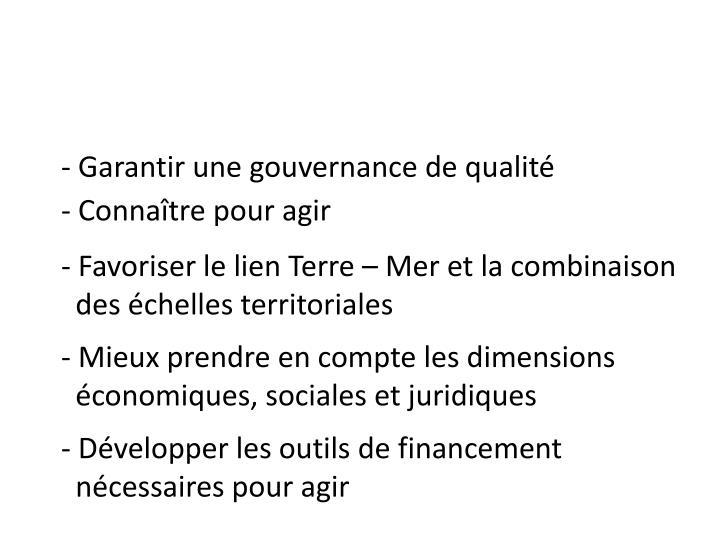 - Garantir une gouvernance de qualité