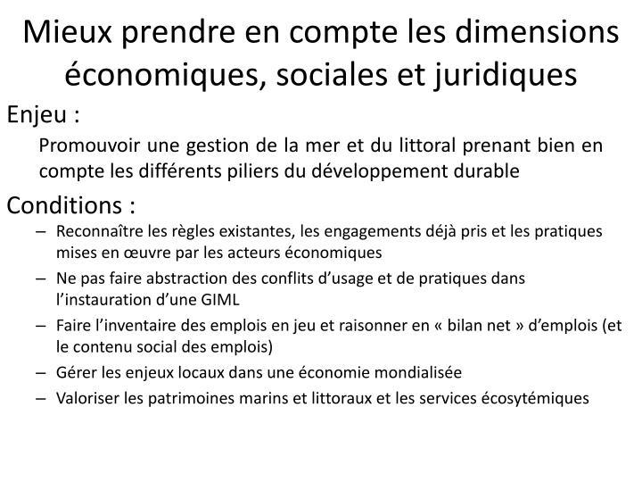 Mieux prendre en compte les dimensions économiques, sociales et juridiques