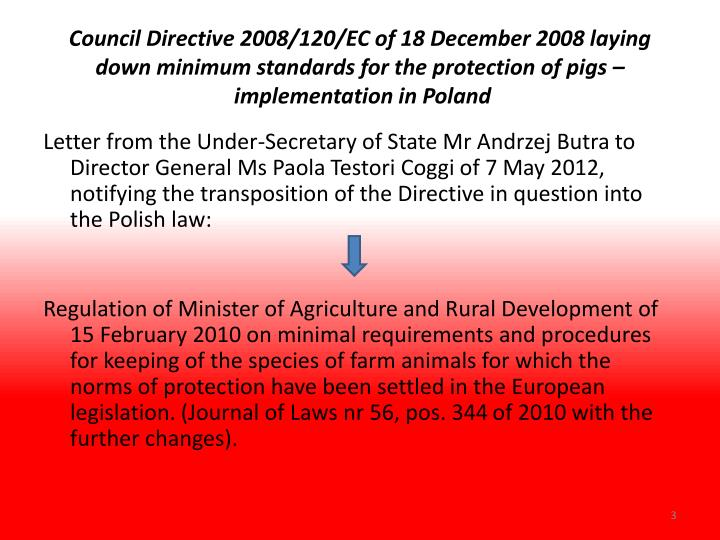 Council Directive 2008/120/EC of 18 December 2008 laying down minimum standards for the protection ...