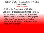 state of play of the implementation of directive 2008 120 ec piglets castration