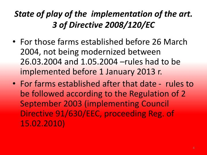 State of play of the  implementation of the art. 3 of Directive 2008/120/EC