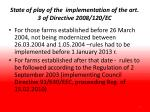 state of play of the implementation of the art 3 of directive 2008 120 ec