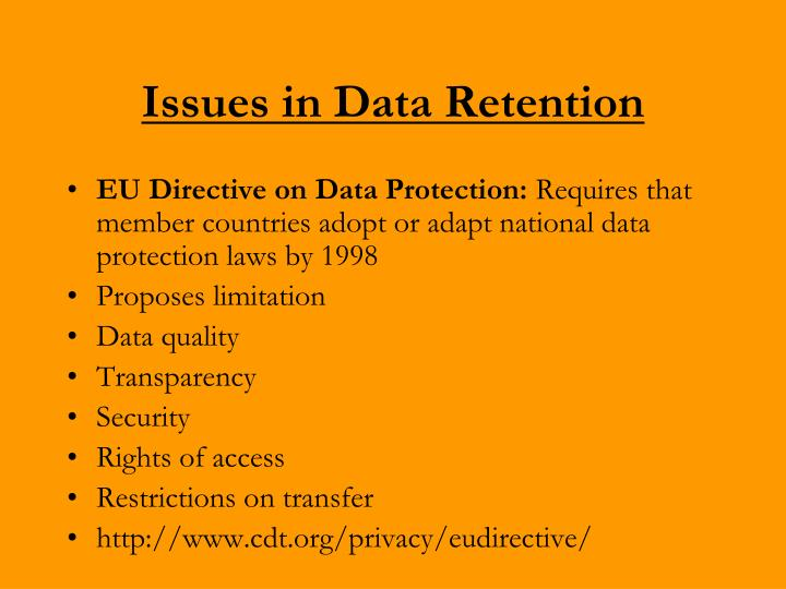 Issues in Data Retention