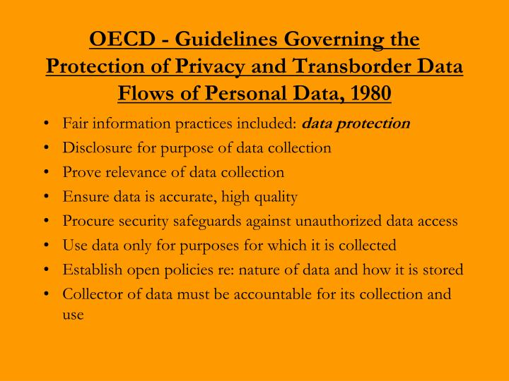OECD - Guidelines Governing the Protection of Privacy and Transborder Data Flows of Personal Data, 1980