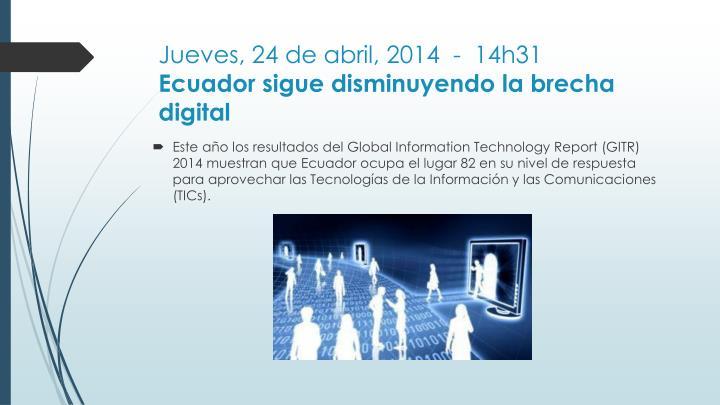 Jueves, 24 de abril, 2014 - 14h31