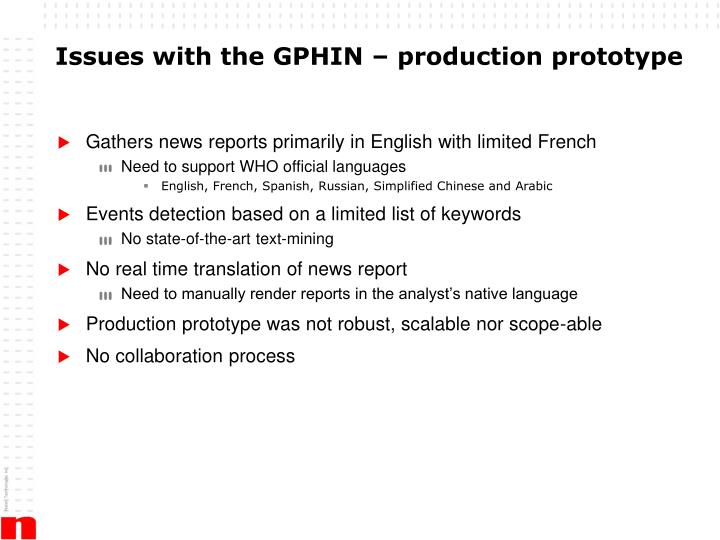Issues with the GPHIN – production prototype