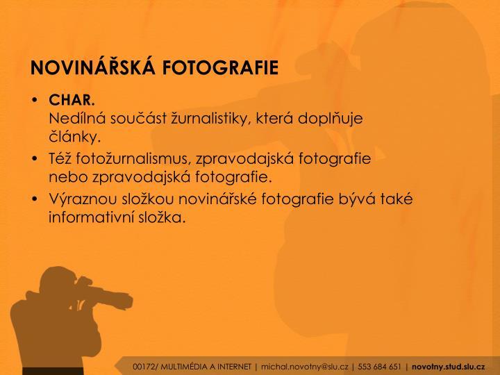NOVINÁŘSKÁ FOTOGRAFIE