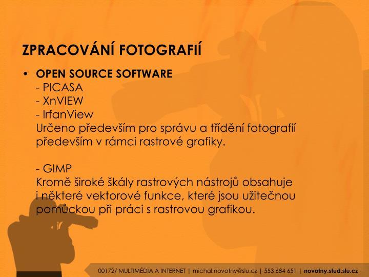 ZPRACOVÁNÍ FOTOGRAFIÍ