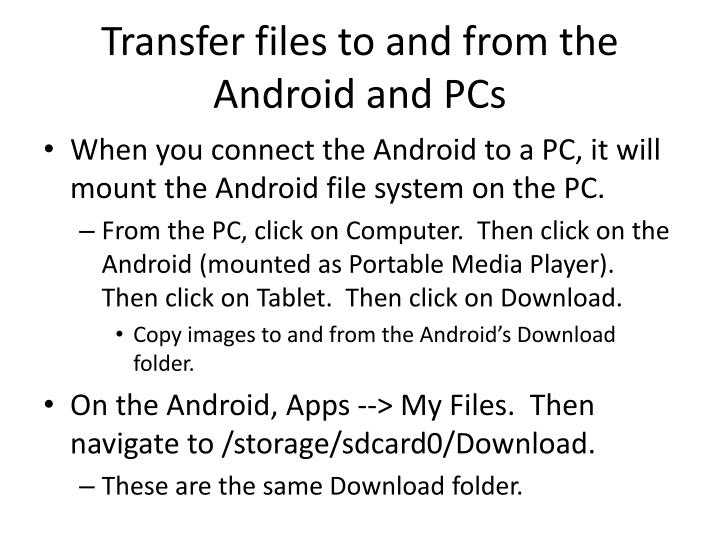 Transfer files to and from the Android and PCs