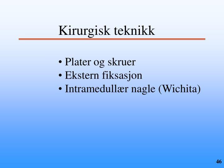 Kirurgisk teknikk
