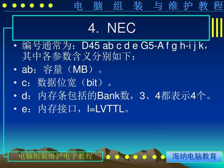 4.  NEC