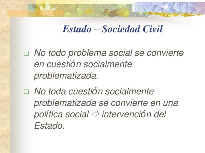 Estado – Sociedad Civil