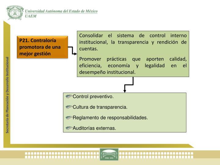 Consolidar el sistema de control interno institucional, la transparencia y rendición de cuentas.