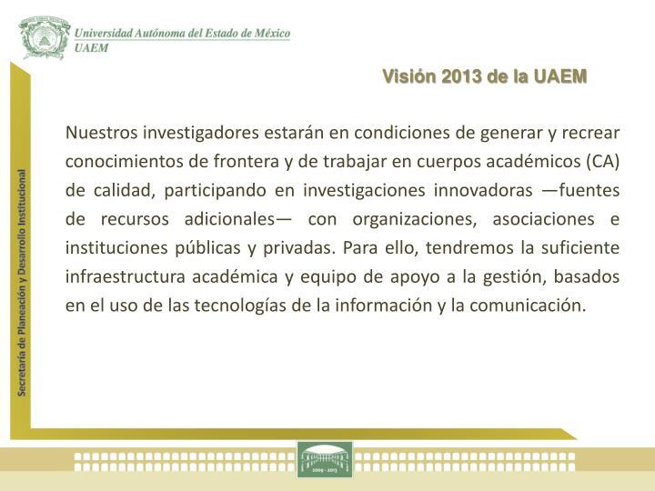 Visión 2013 de la UAEM