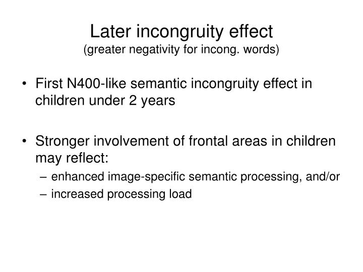 Later incongruity effect