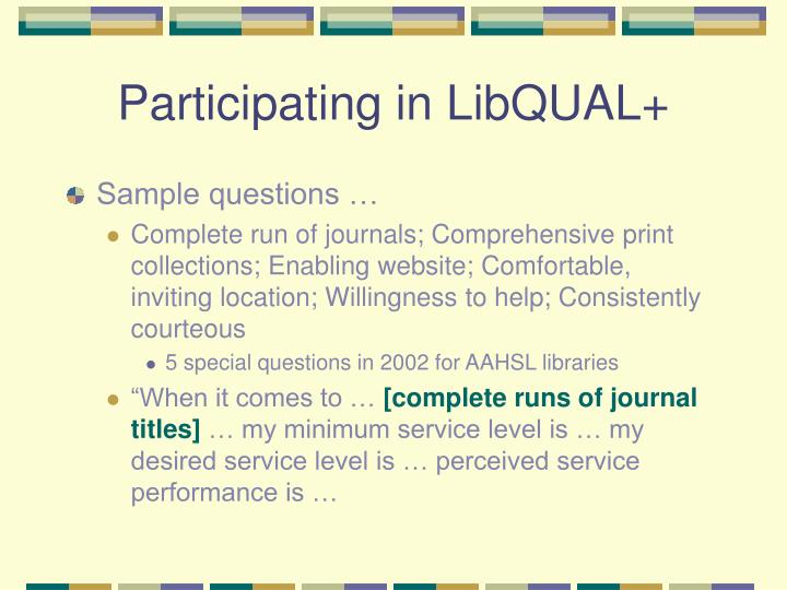 Participating in LibQUAL+