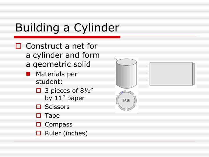 Building a Cylinder
