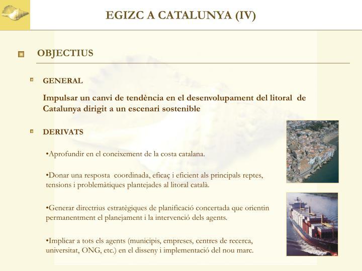 EGIZC A CATALUNYA (IV)