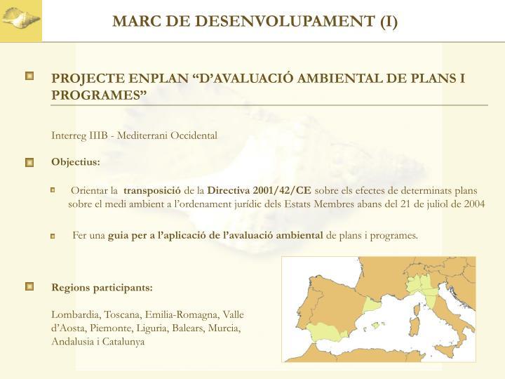 MARC DE DESENVOLUPAMENT (I)