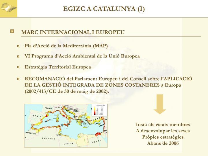 EGIZC A CATALUNYA (I)