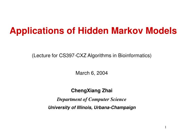 Applications of hidden markov models