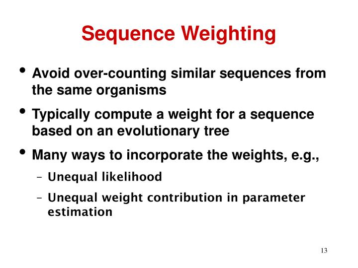Sequence Weighting