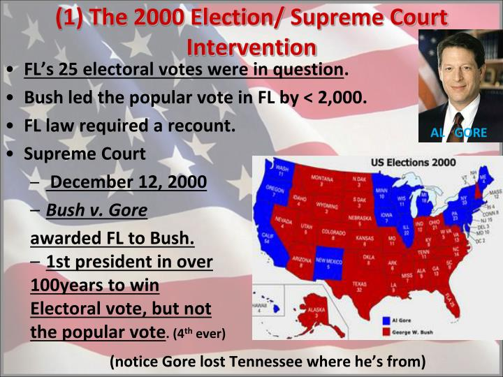 (1) The 2000 Election/ Supreme Court Intervention
