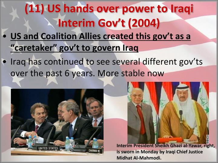 (11) US hands over power to Iraqi Interim