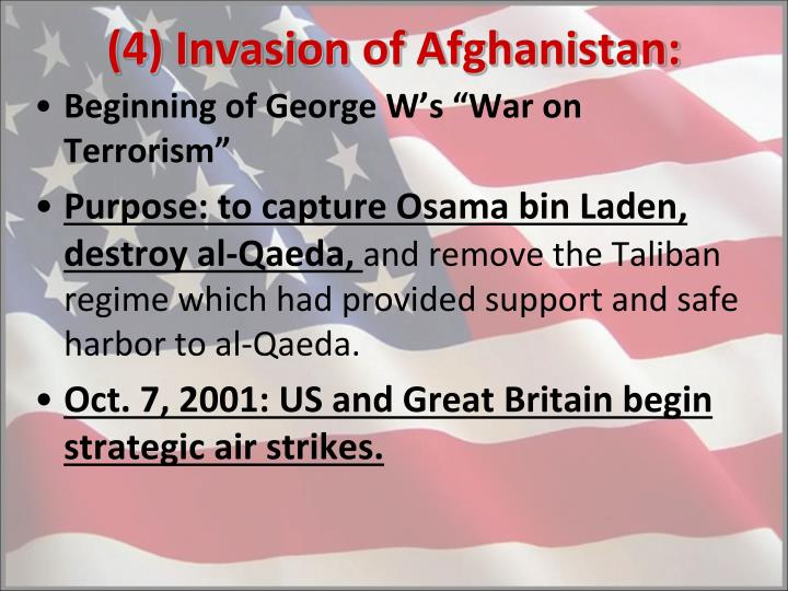 (4) Invasion of Afghanistan:
