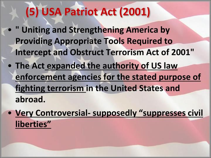 (5) USA Patriot Act (2001)