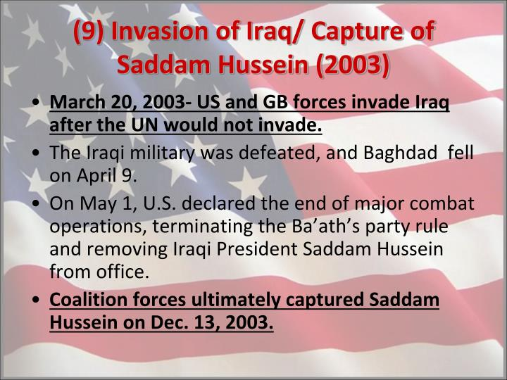(9) Invasion of Iraq/ Capture of Saddam Hussein (2003)