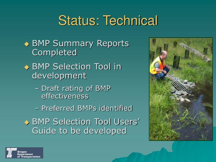 Status: Technical