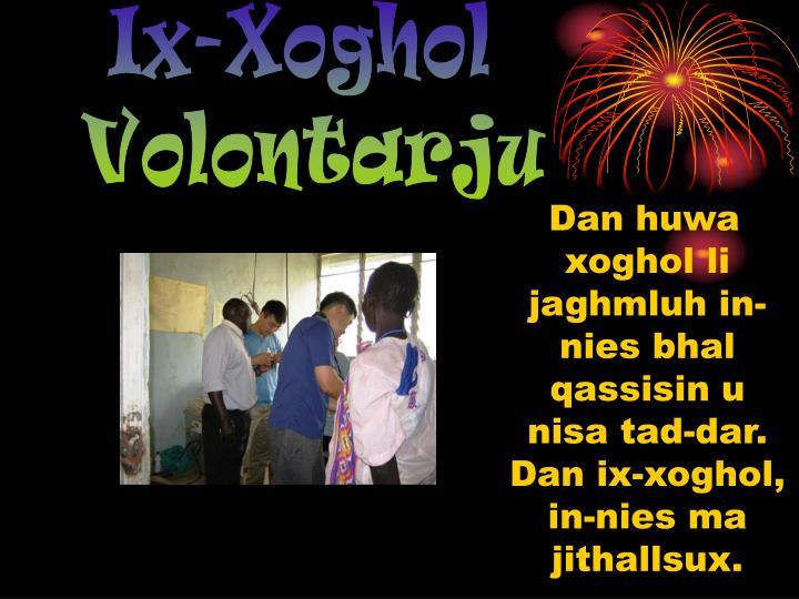 Ix-Xoghol