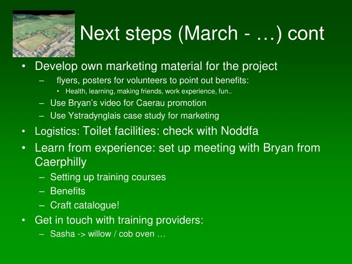 Next steps (March - …) cont
