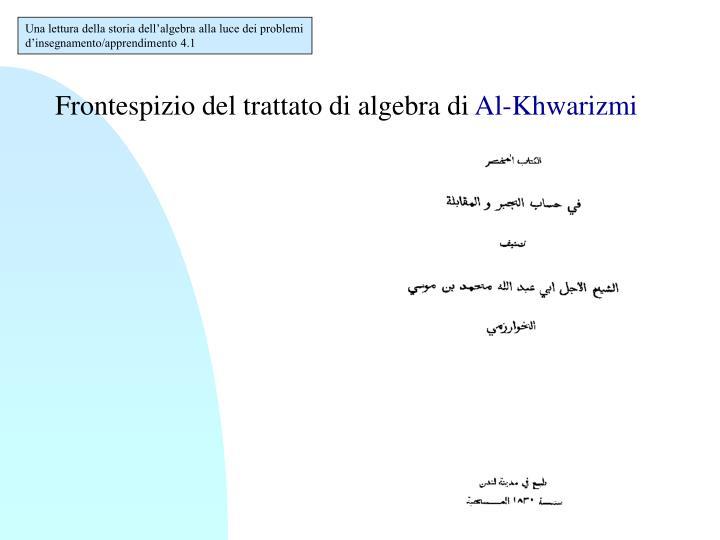 Una lettura della storia dell'algebra alla luce dei problemi d'insegnamento/apprendimento 4.1