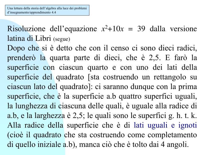Una lettura della storia dell'algebra alla luce dei problemi d'insegnamento/apprendimento 4.4