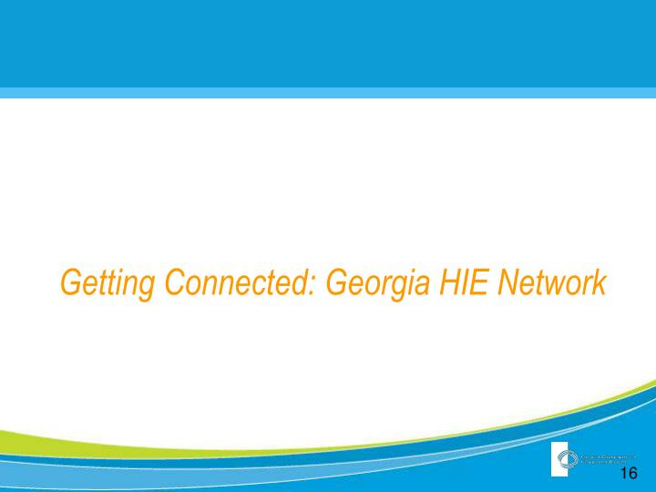 Getting Connected: Georgia HIE Network