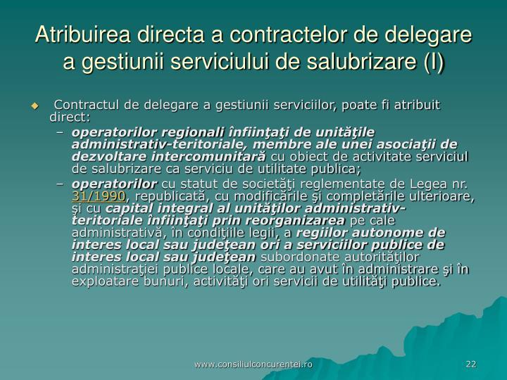 Atribuirea directa a contractelor de delegare a gestiunii serviciului de salubrizare (I)