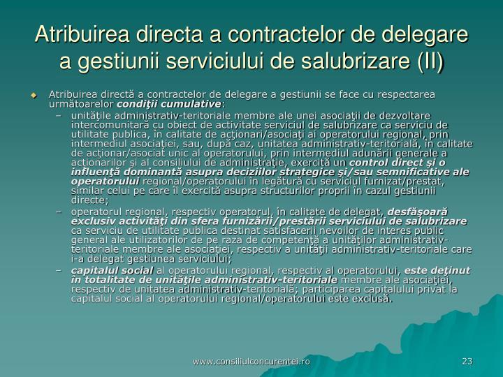Atribuirea directa a contractelor de delegare a gestiunii serviciului de salubrizare (II)