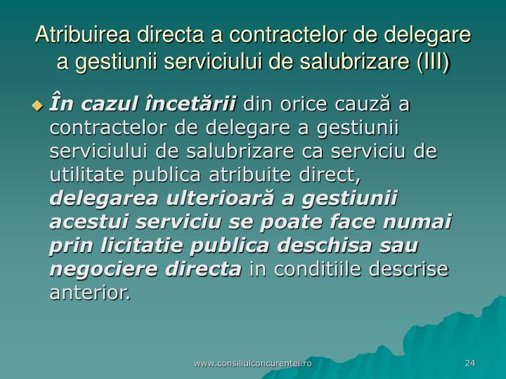 Atribuirea directa a contractelor de delegare a gestiunii serviciului de salubrizare (III)