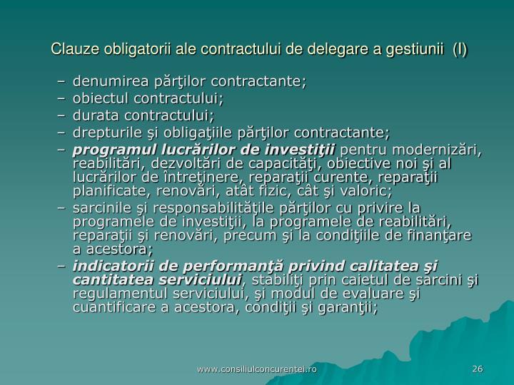 Clauze obligatorii ale contractului de delegare a gestiunii  (I)
